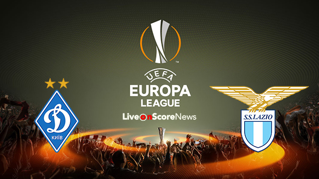 Dyn. Kiev vs Lazio Preview and Prediction Live stream UEL 2018