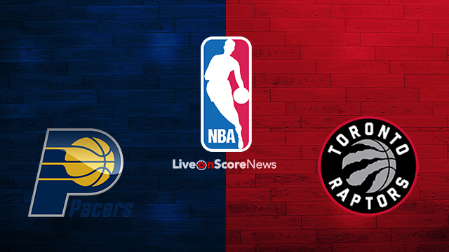 Indiana Pacers vs Toronto Raptors Preview and Prediction Live stream NBA 2018