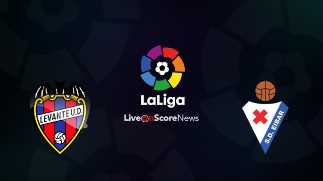 Levante vs Eibar Preview and Prediction Live Stream LaLiga Santander 2018