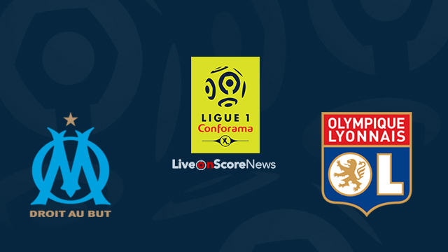 Marseille vs Lyon Preview and Prediction Live Stream France Ligue 1 2018