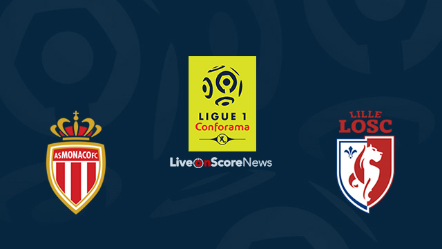 Monaco vs Lille Preview and Prediction Live Stream France Ligue 1 2018