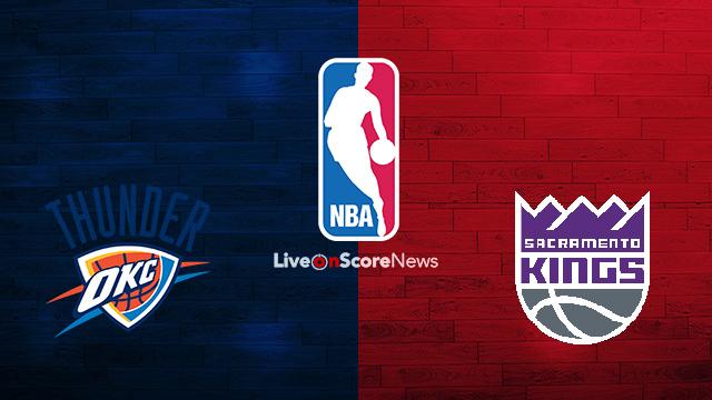 Oklahoma City Thunder vs Sacramento Kings Preview and Prediction Live stream NBA 2018