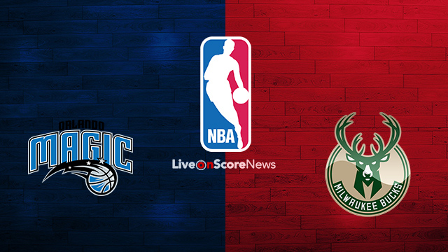 Orlando Magic vs Milwaukee Bucks Preview and Prediction Live stream NBA 2018