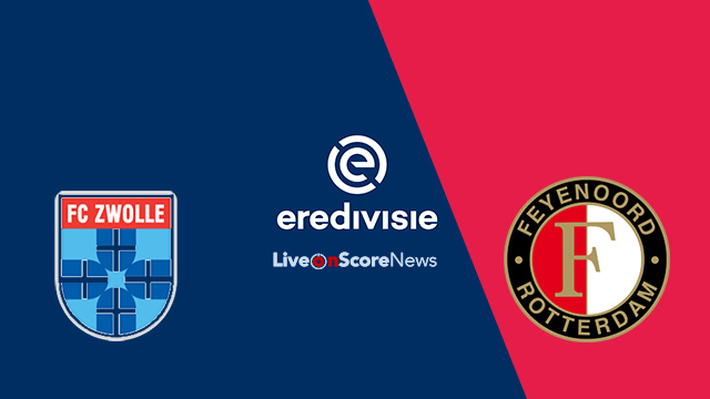 PEC Zwolle vs Feyenoord Preview and Prediction Live Stream Netherlands – Eredivisie 2018