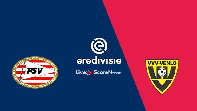 PSV Eindhoven vs VVV-Venlo Preview and Prediction Live Stream Netherlands – Eredivisie 2018
