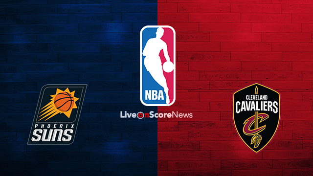 Phoenix Suns vs Cleveland Cavaliers Preview and Prediction Live stream NBA 2018