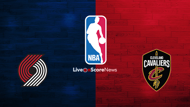 Portland Trail Blazers vs Cleveland Cavaliers Preview and Prediction Live stream NBA 2018