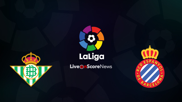 Real Betis vs Espanyol Preview and Prediction Live Stream LaLiga Santander 2018