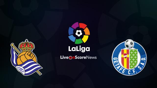 Real Sociedad vs Getafe Preview and Prediction Live Stream LaLiga Santander 2018