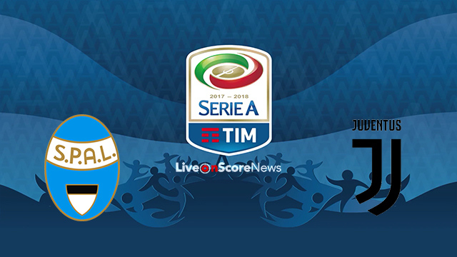 SPAL 2013 vs Juventus Preview and Prediction Live stream Serie Tim A 2018