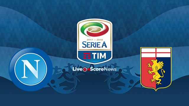SSC Napoli vs Genoa Preview and Prediction Live stream Serie Tim A 2018