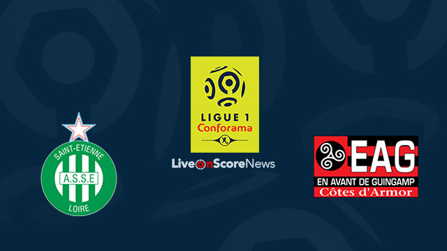 Saint-Etienne vs Guingamp Preview and Prediction Live Stream France Ligue 1 2018
