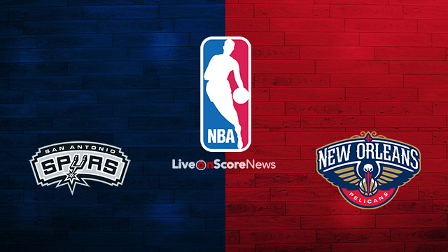 San Antonio Spurs vs New Orleans Pelicans Preview and Prediction Live stream NBA 2018
