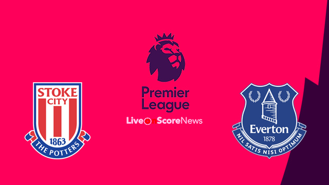 Stoke City vs Everton Preview and Prediction Live stream Premier League 2018
