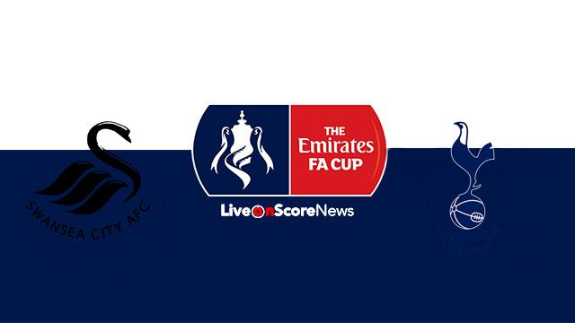 Swansea vs Tottenham Preview and Prediction Live stream FA CUP 2018