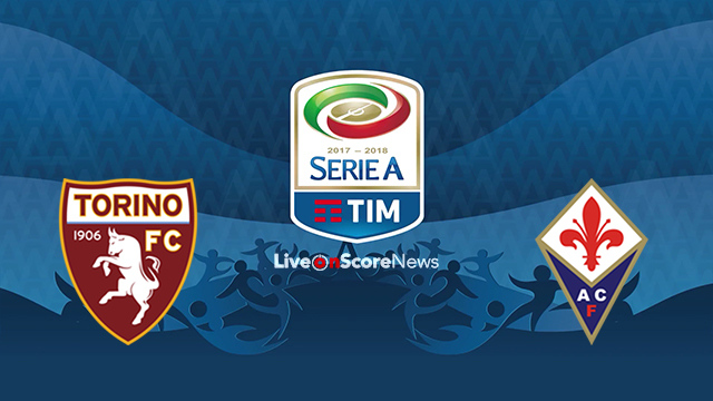 Torino vs Fiorentina Preview and Prediction Live stream Serie Tim A 2018