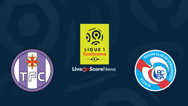 Toulouse vs Strasbourg Preview and Prediction Live Stream France Ligue 1 2018