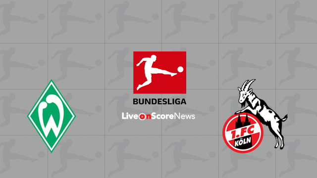 Werder Bremen vs FC Cologne Preview and Prediction Live stream Bundesliga 2018