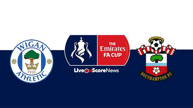 Wigan vs Southampton Preview and Prediction Live stream FA CUP 2018
