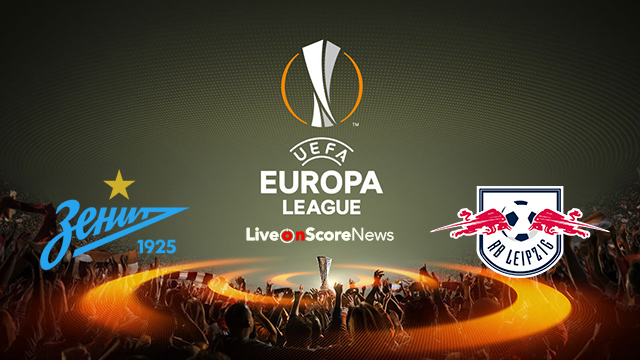 Zenit Petersburg vs RB Leipzig Preview and Prediction Live stream UEL 2018