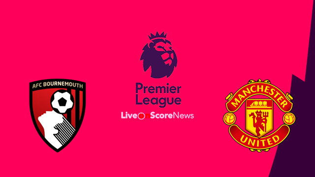 AFC Bournemouth vs Manchester United Preview and Prediction Live stream Premier League 2018