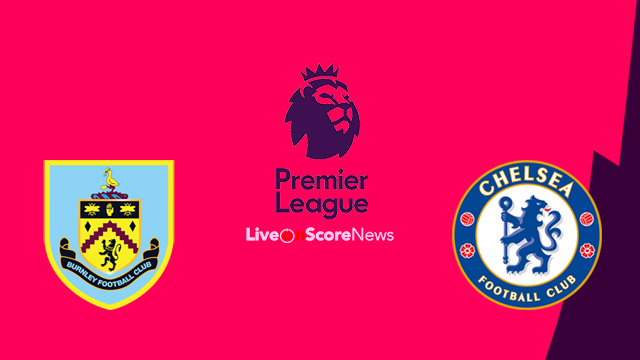 Burnley vs Chelsea Preview and Prediction Live stream Premier League 2018