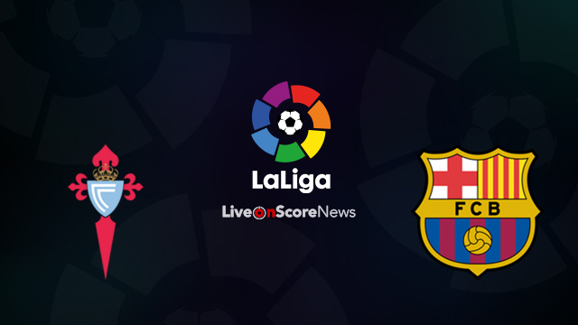 Celta Vigo vs Barcelona Preview and Prediction Live Stream LaLiga Santander 2018