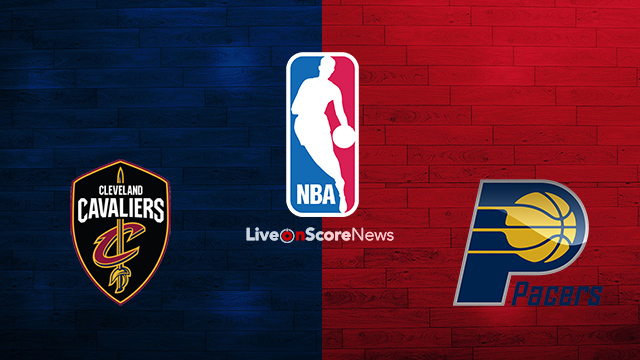 Cleveland Cavaliers vs Indiana Pacers Preview and Prediction Live stream NBA Play Offs 1/8 Finals 2018