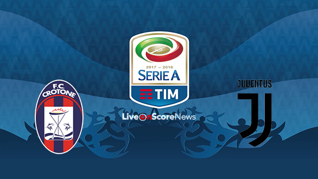 Crotone vs Juventus Preview and Prediction Live stream Serie Tim A 2018