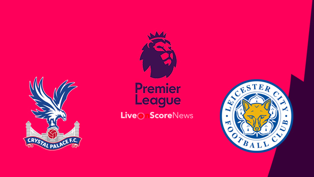 Crystal Palace vs Leicester Preview and Prediction Live stream Premier League 2018