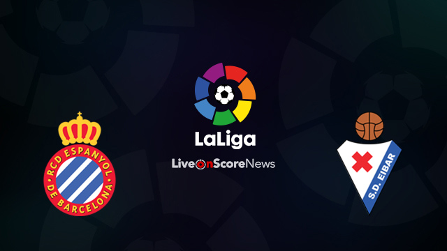 Espanyol vs Eibar Preview and Prediction Live Stream LaLiga Santander 2018