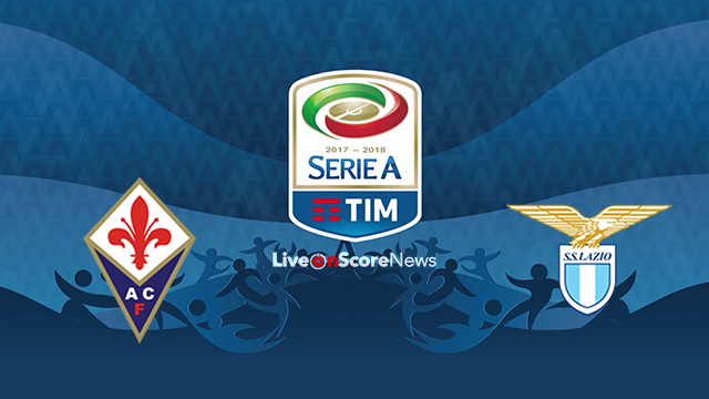 Fiorentina vs Lazio Preview and Prediction Live stream Serie Tim A 2018