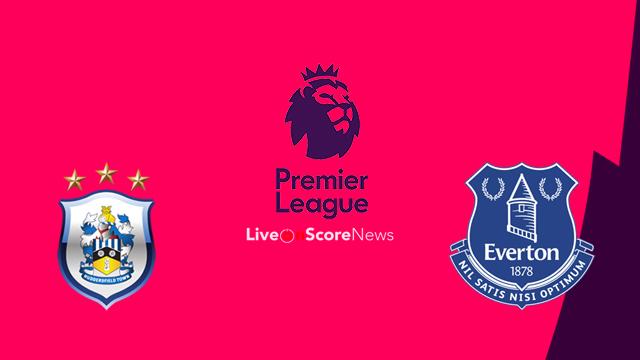 Huddersfield vs Everton Preview and Prediction Live stream Premier League 2018