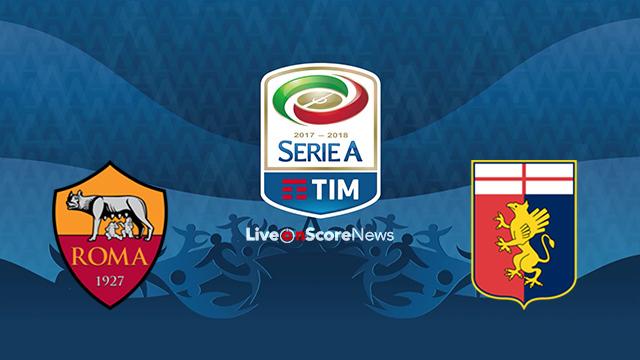 Roma vs Genoa Preview and Prediction Live stream Serie Tim A 2018