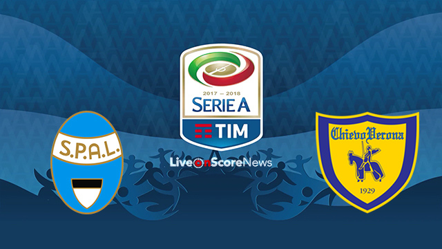 SPAL 2013 vs ChievoVerona Preview and Prediction Live stream Serie Tim A 2018