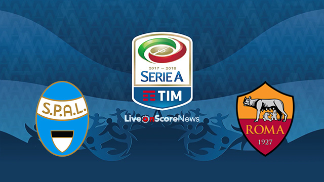 Spal  Vs Roma Preview And Prediction Live Stream Serie Tim A