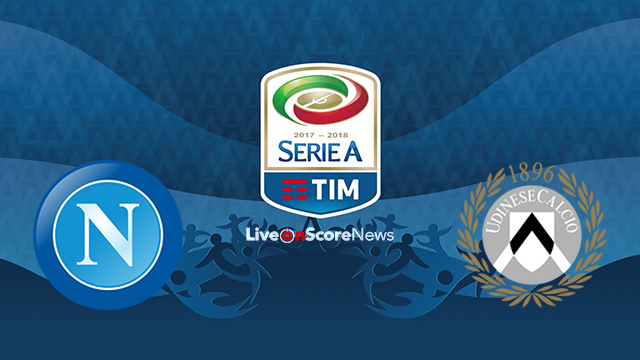 SSC Napoli vs Udinese Preview and Prediction Live stream Serie Tim A 2018