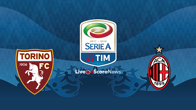 Torino vs AC Milan Preview and Prediction Live stream Serie Tim A 2018