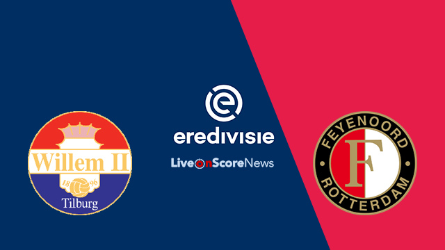 Willem II vs Feyenoord Preview and Prediction Live Stream Netherlands – Eredivisie 2018