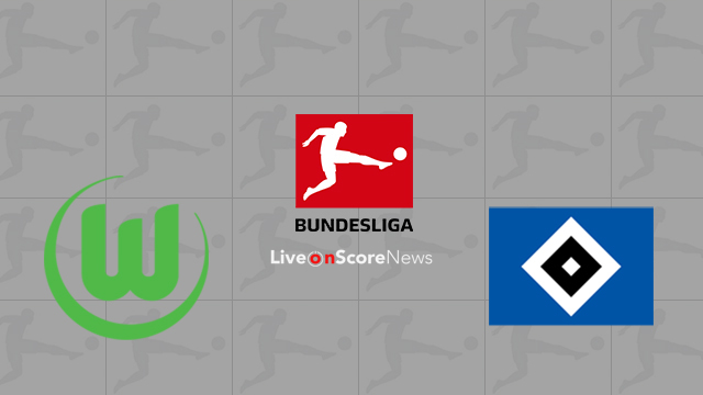 Wolfsburg vs Hamburger SV Preview and Prediction Live stream Bundesliga 2018