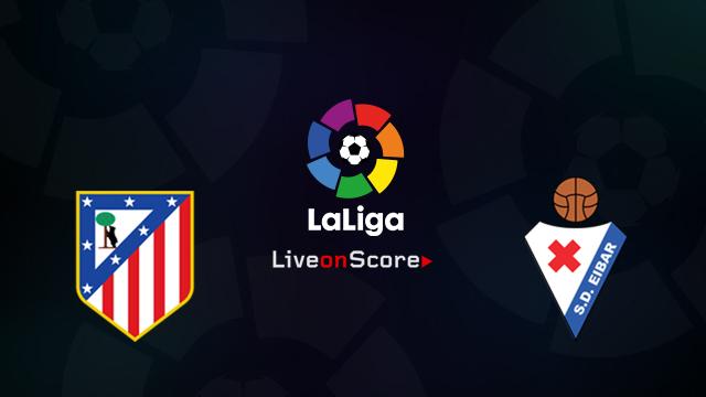 Atl. Madrid vs Eibar Preview and Prediction Live Stream LaLiga Santander 2018