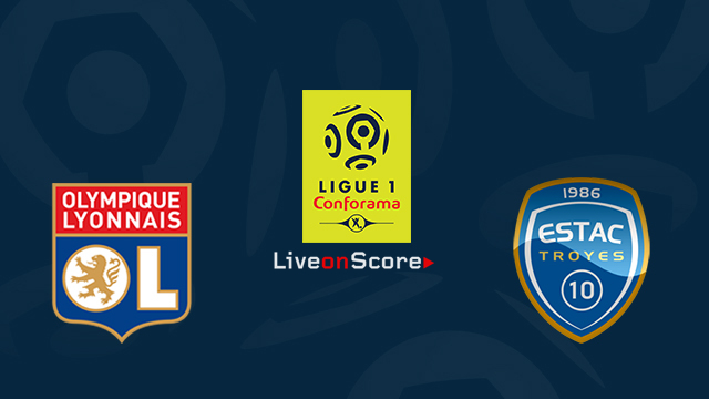 Lyon vs Troyes Preview and Prediction Live Stream France Ligue 1 2018