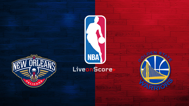 New Orleans Pelicans Vs Golden State Warriors Preview And