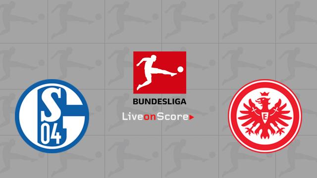 Schalke vs Eintracht Frankfurt Preview and Prediction Live stream Bundesliga 2018