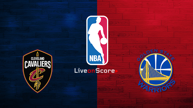 Cleveland Cavaliers vs Golden State Warriors Preview and Prediction Live stream NBA Play Offs – Final 2018