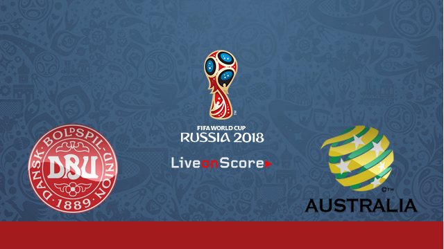 Denmark vs Australia Preview and Prediction Live Stream Russia World Cup 2018
