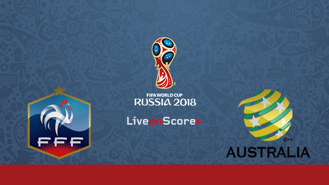 France vs Australia Preview and Prediction Live Stream Russia World Cup 2018
