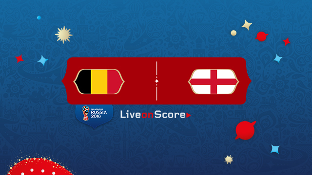 Belgium vs England World Cup 2018 3rd Place Live Stream – Preview and Prediction