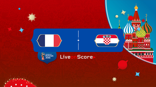 France vs Croatia World Cup 2018 Final Live Stream – Preview and Prediction