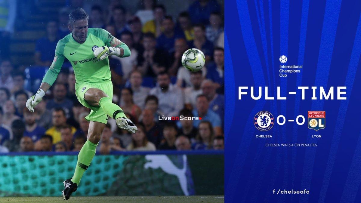 Chelsea 0-0 Lyon (P5-4) Full Highlight Video International Champions Cup 2018